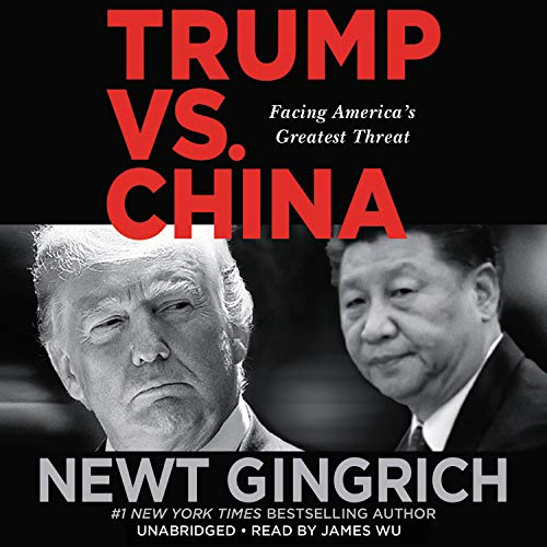 Trump Vs. China Audiobook By Newt Gingrich cover art