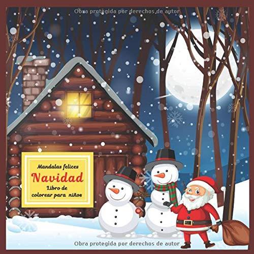 Navidad - Libro de colorear para niños - Mandalas felices (Libros de navidad favoritos)