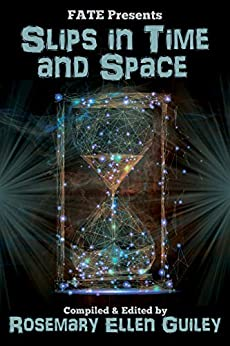 Slips in Time and Space by [Rosemary Ellen Guiley]