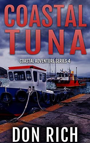 COASTAL TUNA: Coastal Adventure Series Number 4