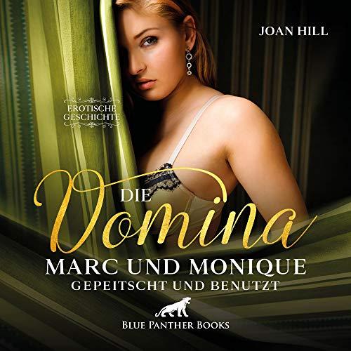 Die Domina - Marc und Monique - Gepeitscht und benutzt Titelbild