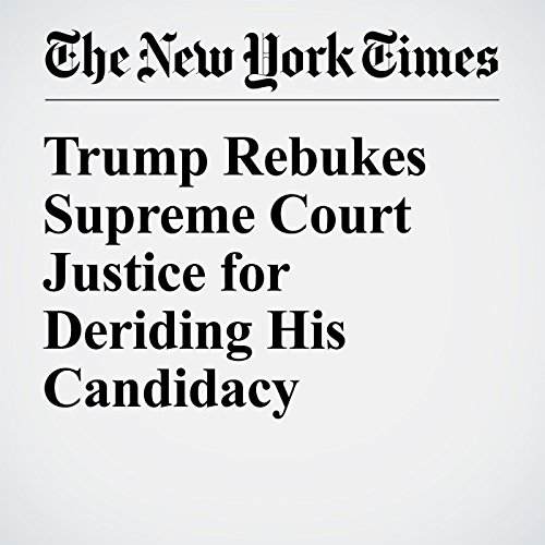 Trump Rebukes Supreme Court Justice for Deriding His Candidacy cover art