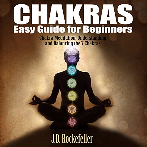 Chakras Easy Guide for Beginners audiobook cover art