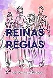 Reinas Regias