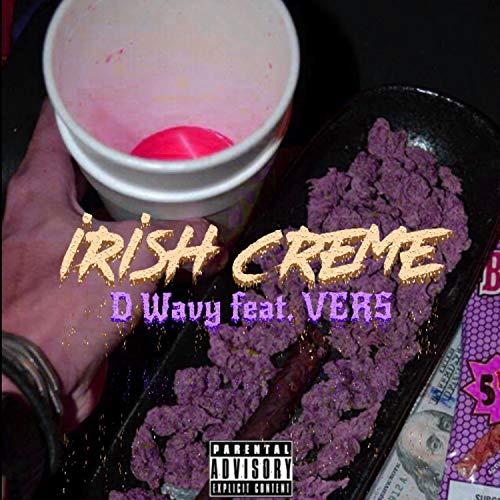 Irish Creme (feat. Vers) [Explicit]