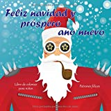 Feliz navidad y próspero año nuevo - Libro de colorear para niños - Patrones felices (Feliz navidad libros)