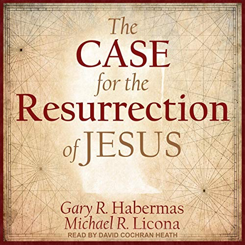 The Case for the Resurrection of Jesus cover art