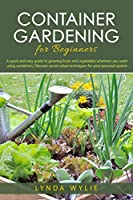 Container gardening for beginners Front Cover