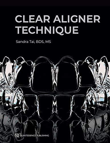 Clear Aligner Technique (English Edition)