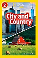 City and Country: Level 2 (National Geographic Readers)