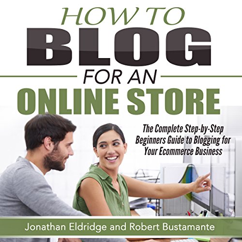 How To Blog for an Online Store audiobook cover art