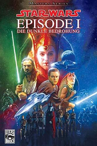 Star Wars Masters: Bd. 1: Episode I - Die dunkle Bedrohung
