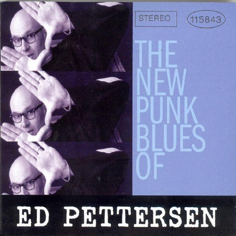 New Punk Blues of Ed Pettersen