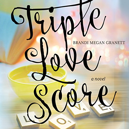 Triple Love Score audiobook cover art