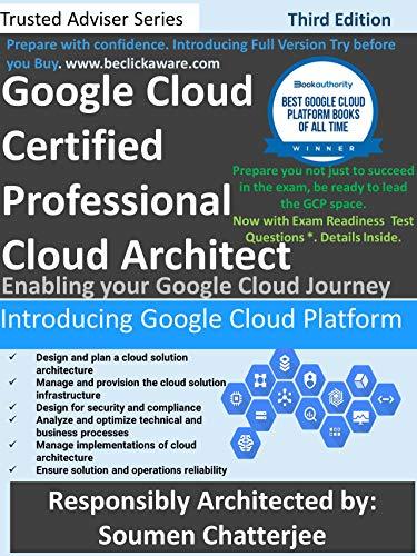 Google Cloud Certified Professional Cloud Architect: Introducing Google Cloud (Third Edition)