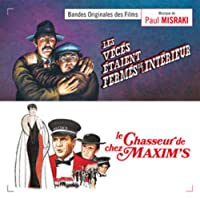 Les Vécés Étaient Fermés De L'Intérieur / Le Chasseur De Chez Maxim's (Maxim's Porter) (Original Soundtracks)