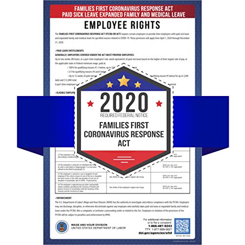 Families First Coronavirus Response Act - Paid Sick Leave and Expanded Family and Medical Leave - 2020 Required Federal Notice Poster - 11' x 17' UV Coated