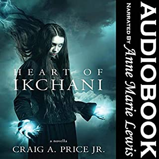 Heart of Ikchani                   By:                                                                                                                                 Craig A. Price Jr.                               Narrated by:                                                                                                                                 Anne Marie Lewis                      Length: 2 hrs and 26 mins     10 ratings     Overall 4.3