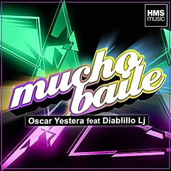 Mucho Baile (feat. Diablillo Lj)