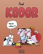 Kador - Intégrale (Petit Format) de Christian Binet