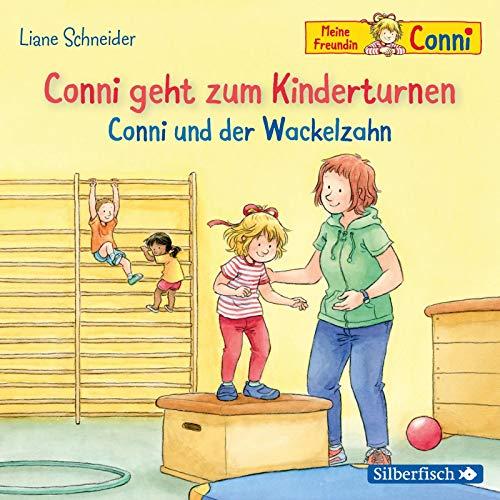 Conni geht zum Kinderturnen / Conni und der Wackelzahn (Meine Freundin Conni - ab 3): 1 CD