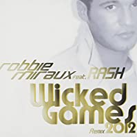 WICKED GAMES 2012