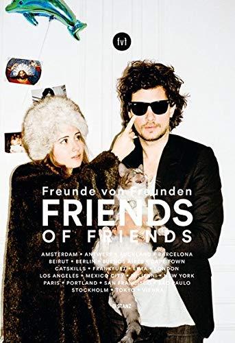 Freunde von Freunden: Friends: Friends (Deutsch / Englisch)