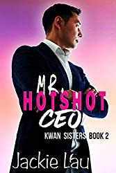 Mr. Hotshot CEO by Jackie Lau book cover