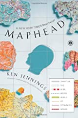 Maphead: Charting the Wide, Weird World of Geography Wonks Paperback