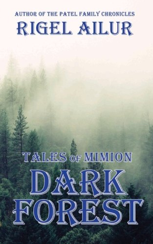 The Dark Forest (Tales of Mimion)