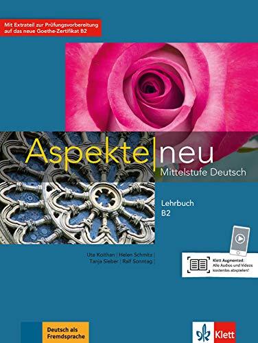 Aspekte. Lehrbuch. Per le Scuole superiori. Con espansione online: Aspekte neu B2 Lehrbuch: Ksiazka bez plyty DVD [Lingua tedesca]