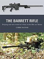 The Barrett Rifle (Weapon)