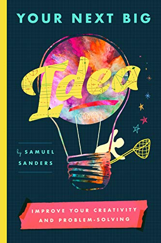 Your Next Big Idea by Samuel Sanders ebook deal