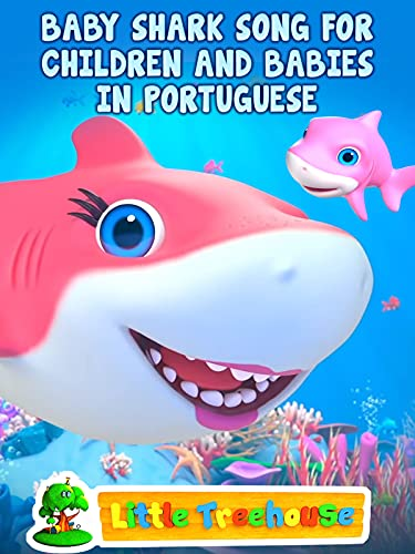 Baby Shark Song for Children and Babies in Portuguese