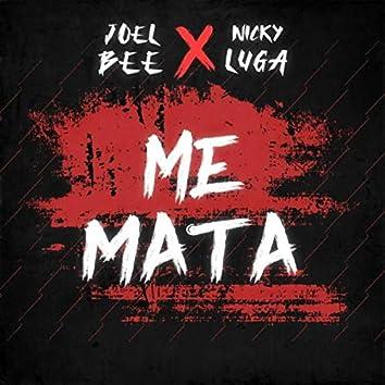 Me Mata (feat. Nicky Luga)