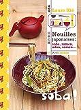 Nouilles Japonaises - Soba, Ramen, Somen, Udon