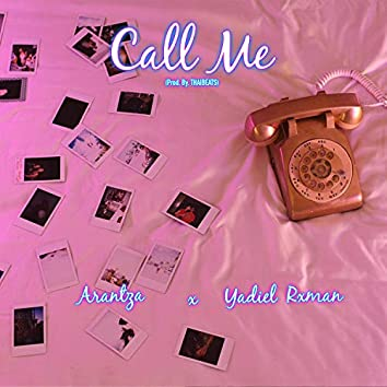 Call Me (feat. Arantza)
