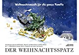 Der Weihnachtsspatz (mit Begleit-CD): Weihnachtsmusik für die ganze Familie
