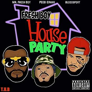 Fresh Boy House Party