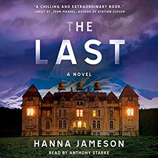 The Last                   By:                                                                                                                                 Hanna Jameson                               Narrated by:                                                                                                                                 Anthony Starke                      Length: 12 hrs and 16 mins     34 ratings     Overall 3.6
