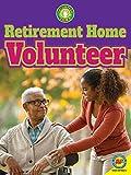 Retirement Home Volunteer (Volunteer Jobs)
