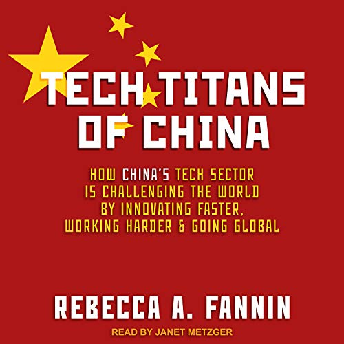 Tech Titans of China audiobook cover art