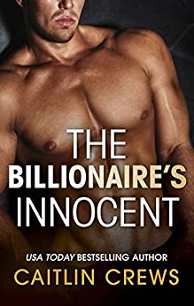 The Billionaire's Innocent (The Forbidden Series Book 3) by [Caitlin Crews]