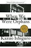 When We Were Orphans: A Novel (Vintage International)