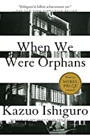 When We Were Orphans: A Novel (Vintage International)