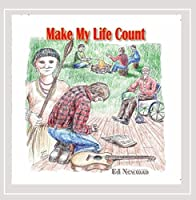 Make My Life Count