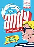 Andy ?  A Factual Fairytale: Leben und Werk von Andy Warhol - Typex