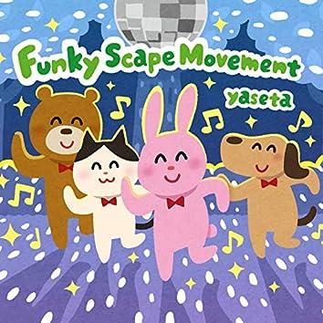 Funky Scape Movement