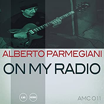 On My Radio