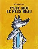c est moi le plus beau (LES LUTINS) (French Edition)